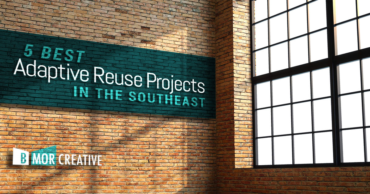 5 Best Adaptive Reuse Projects in the Southeast